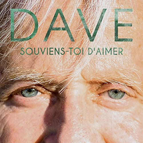 Dave Souviens-toi d'aimer