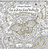 #10: Ivy and the Inky Butterfly 2019 Coloring Wall Calendar: A Magical 2019 Calendar to Color