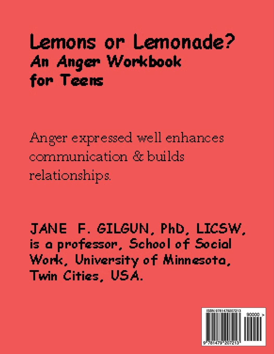 Workbooks anger workbook : Lemons or Lemonade?: An Anger Workbook for Teens: Jane F. Gilgun ...