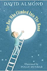 The Boy Who Climbed into the Moon Paperback