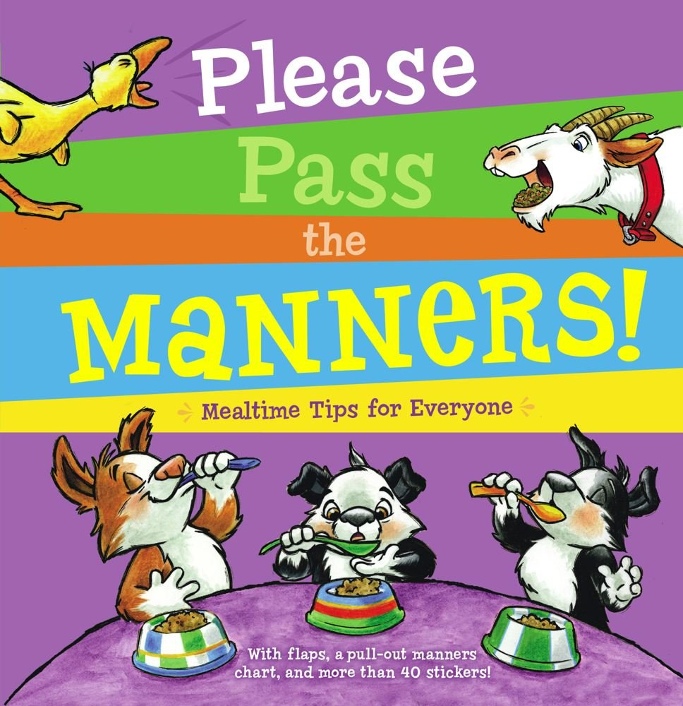 Download Please Pass the Manners!: Mealtime Tips for Everyone PDF