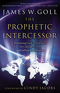 Pray that through a manual on intercession kindle edition by the prophetic intercessor releasing gods purposes to change lives and influence nations fandeluxe Choice Image