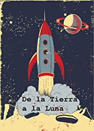De la Tierra a la Luna: From the Earth to the Moon, Spanish edition