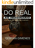 Do Real ao Imaginário - Vol I: Contos da Debby