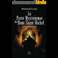 La Porte Mystérieuse du Mont-Saint-Michel