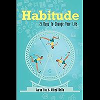 Habitude: 21 Days To Change Your Life (English Edition)