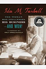 Ida M. Tarbell: The Woman Who Challenged Big Business—and Won! Kindle Edition