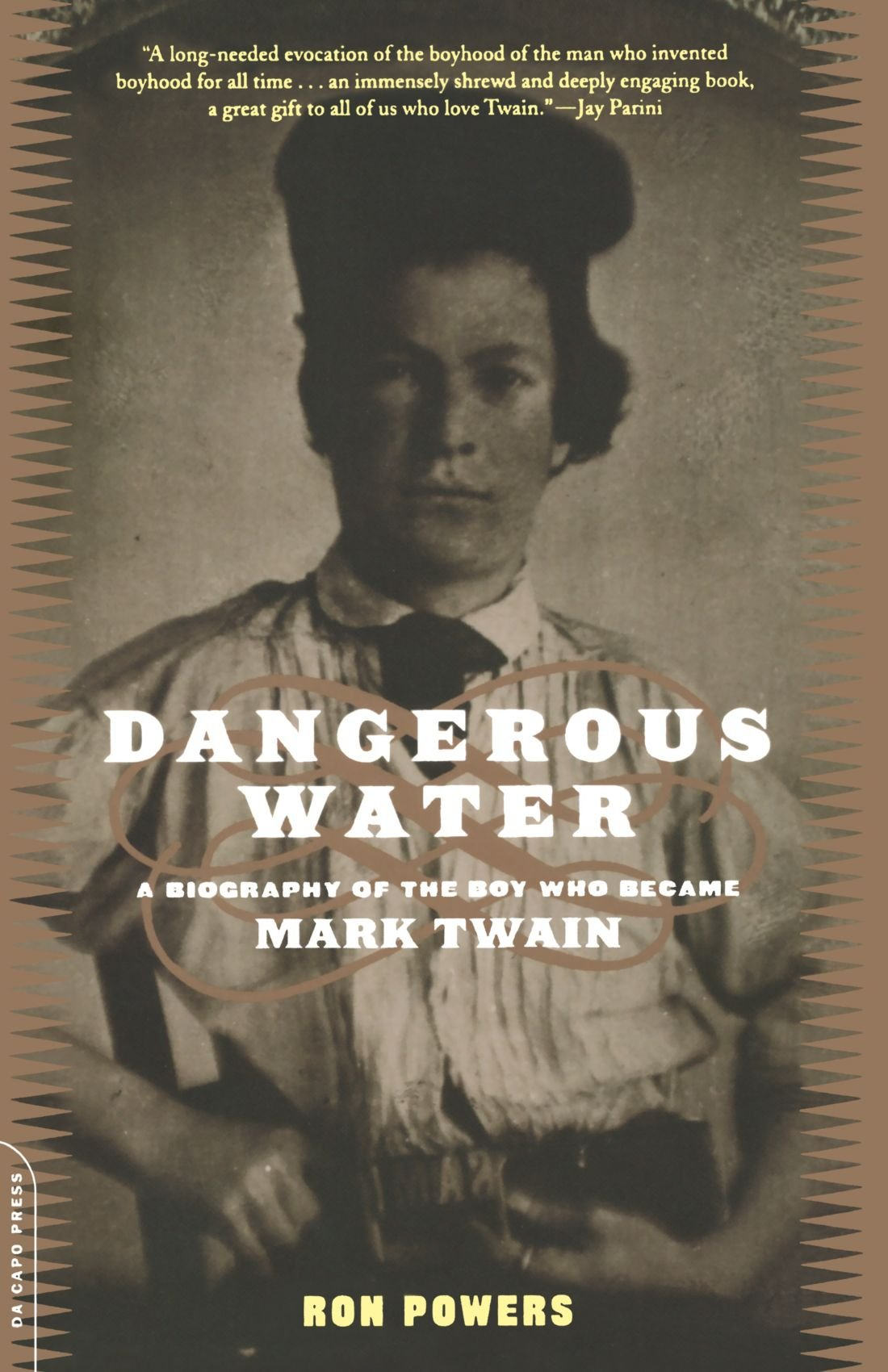 Dangerous Water: A Biography Of The Boy Who Became Mark Twain pdf