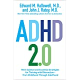 ADHD 2.0: New Science and Essential Strategies for Thriving with Distraction--from Childhood through Adulthood