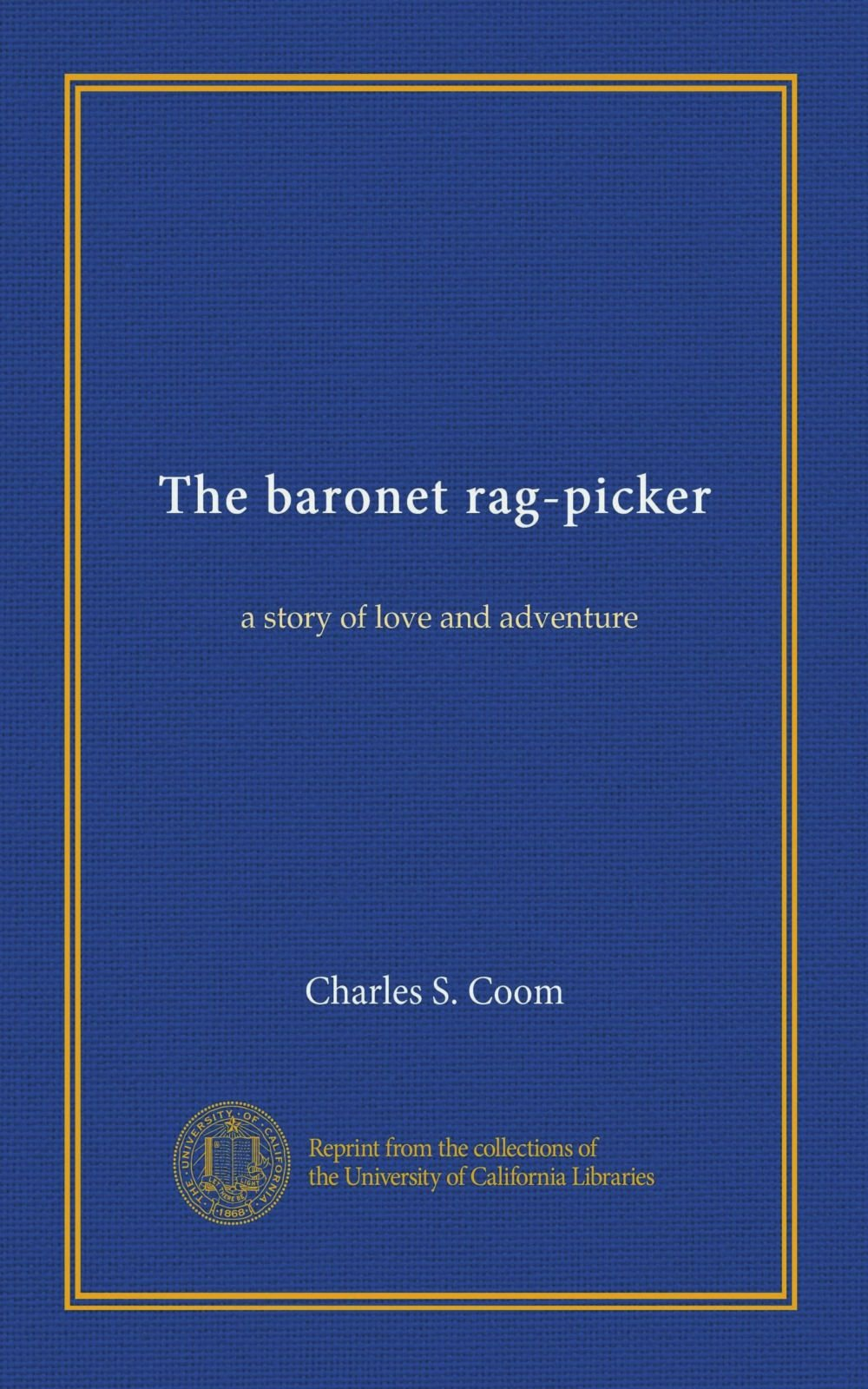 Download The baronet rag-picker: a story of love and adventure pdf