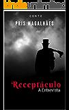Receptáculo: A Entrevista