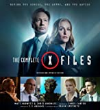 The Complete X-Files [Revised and Updated Edition]