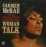 Carmen McRae - Woman Talk + Live & Wailing. Live at the Village Gate & the Half Note.