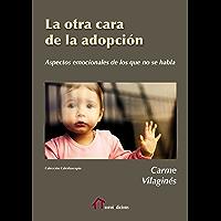 La otra cara de la adopción: Aspectos emocionales de lo que no se habla (Caleidoscopio)