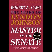 Master of the Senate: The Years of Lyndon Johnson III (English Edition)