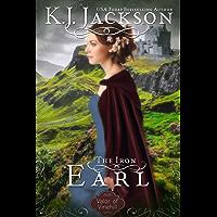 The Iron Earl: A Valor of Vinehill Novel (English Edition)