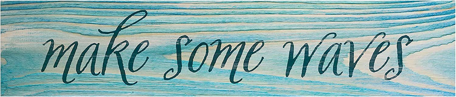P. Graham Dunn Make Some Waves Teal Distressed 11.75 x 2.5 Pine Wood Tabletop Stick Sign