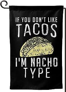 Yard Flags Mexican Taco Food Pun for A Taco Lover Garden Flag12.5