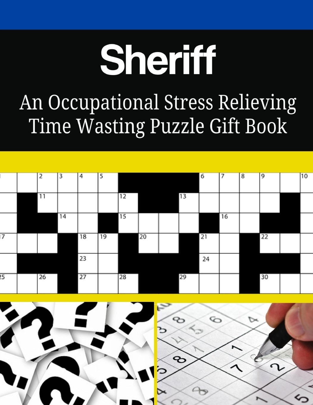 Sheriff An Occupational Stress Relieving Time Wasting Puzzle Gift Book PDF