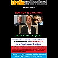 Macron le Chouchou: et les Fous du Djihad (French Edition)