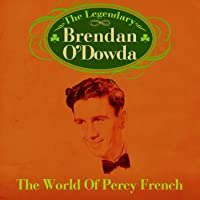 The World of Percy French (Re-Mastered Extended Edition)