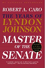 Master of the Senate: The Years of Lyndon Johnson III Kindle Edition