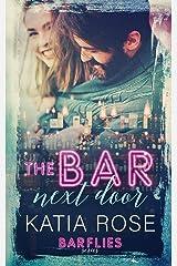 The Bar Next Door (Barflies) Paperback