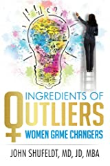 Ingredients of Outliers: Women Game Changers (Outlier Series Book 3) Kindle Edition