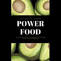 Powerfood: 5 wissenschaftliche Geheimnisse zum sicheren Fettabbau