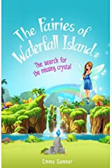 The Fairies of Waterfall Island: The Search for the Missing Crystal Paperback