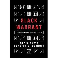 Black Warrant: Confessions of a Tihar Jailer
