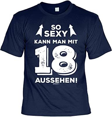 Veri 18 Jahre Geschenke Idee T Shirt Zum 18 Geburtstag So Sexy Mit