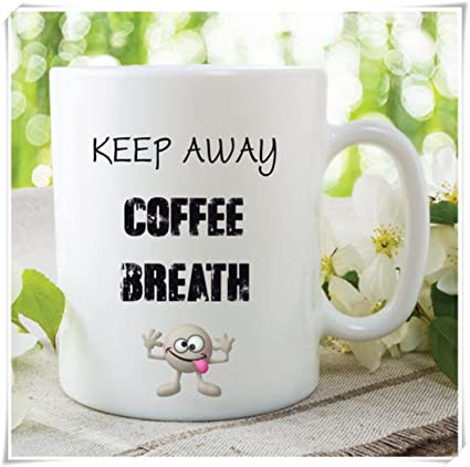 Novelty Funny Mug Keep Away Coffee Breath Birthday Gift Christmas Secret Santa Ideas Colleague For