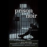 Prison Noir (Akashic Noir) (English Edition)
