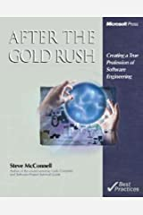 After the Gold Rush: Creating a True Profession of Software Engineering (DV-Best Practices) Paperback