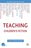 Teaching Children's Fiction (Teaching the New English)