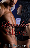 Breeder Slave, The (Deg'Nara Book 2)