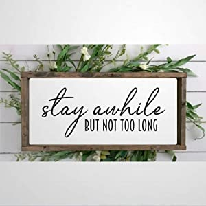 DONL9BAUER Framed Wooden Sign Stay Awhile But Not Too Long Funny Wall Hanging Farmhouse Home Decor Wall Art for Living Room