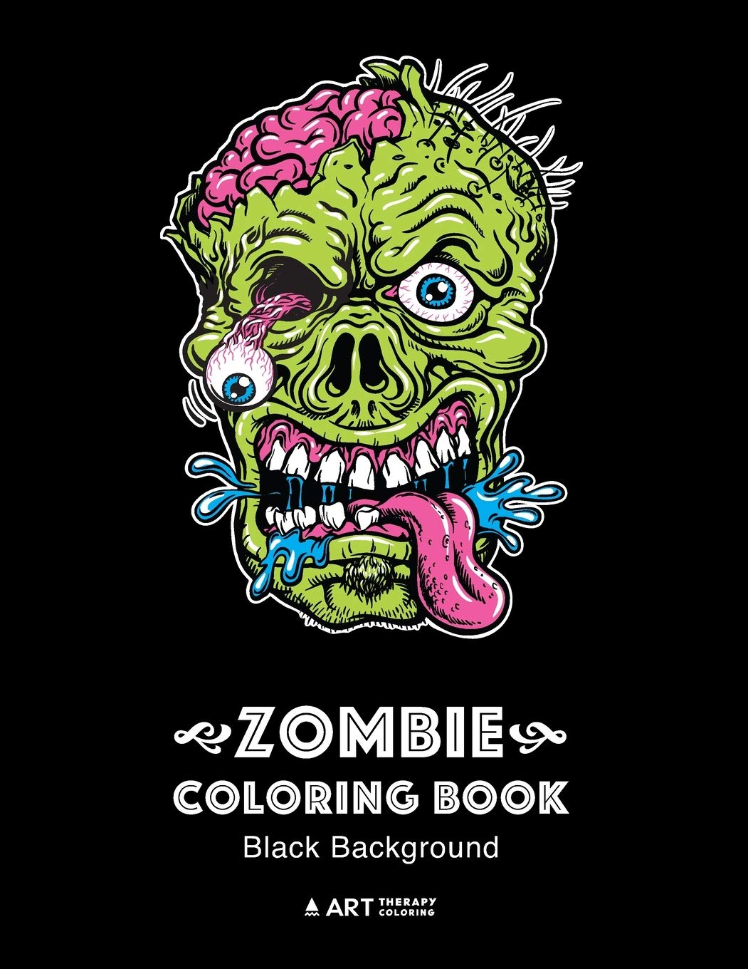Amazon Com Zombie Coloring Book Black Background Midnight Edition Zombie Coloring Pages For Everyone Adults Teenagers Tweens Older Kids Boys Girls Practice For Stress Relief Relaxation 9781641260794 Art Therapy Coloring