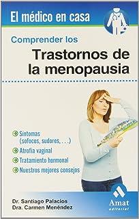 Comprender los trastornos de la menopausia (Spanish Edition)