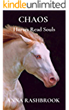 CHAOS (Horses and Souls Book 3)