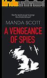 A Vengeance of Spies: A WW2 Novella