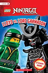 LEGO Ninjago: Scholastic Reader, Level 2 with stickers: Lloyd vs. Lord Garmadon Paperback