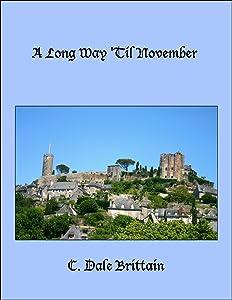 A Long Way 'Til November (The Royal Wizard of Yurt Book 9)