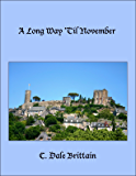 A Long Way 'Til November (The Royal Wizard of Yurt Book 9)