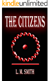 The Citizens (A Jazz Nemesis Novel Book 1)