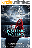 Wailing Waters: An Adult Romance (Shady Oaks Series Book 5)