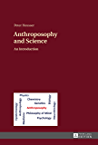 Anthroposophy and Science: An Introduction