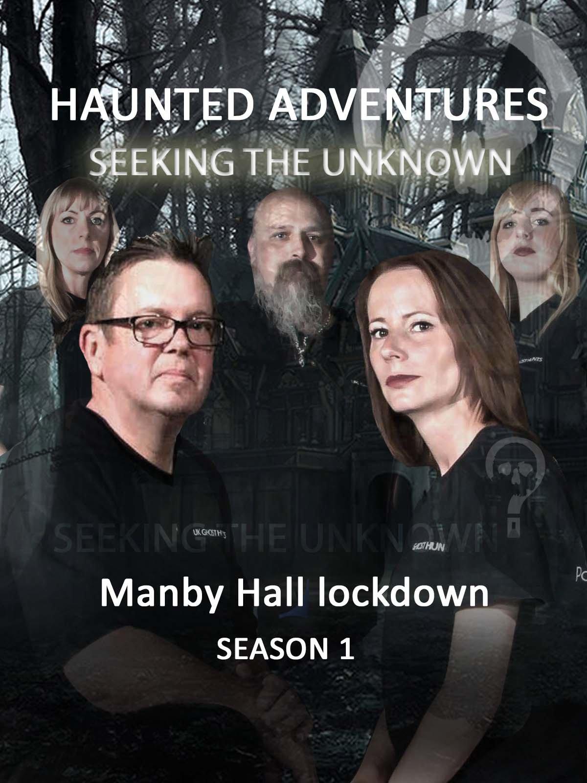Haunted Adventures Seeking The Unknown on Amazon Prime Video UK