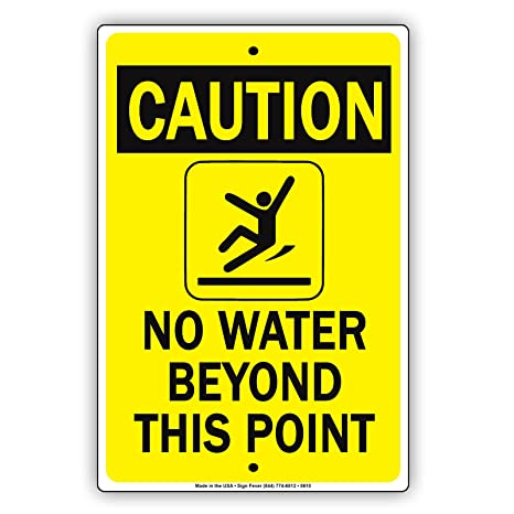 Amazon.com: Precaución sin agua más allá de este punto ...